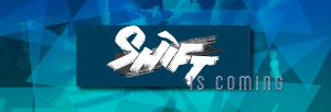 Shift-is-coming-banner